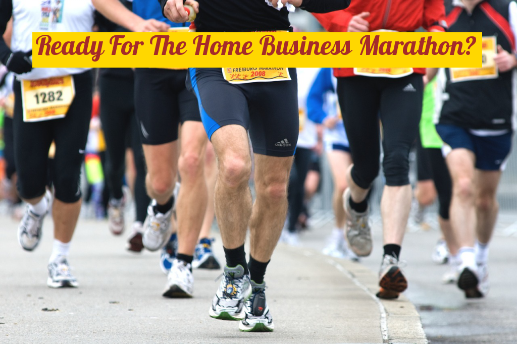 Are You Capable of The Home Business Marathon?
