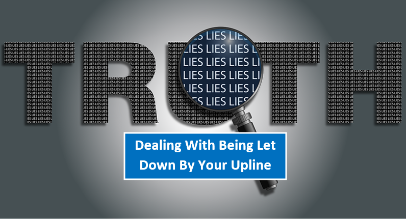 Why Do Uplines Lie? And What To Do About It