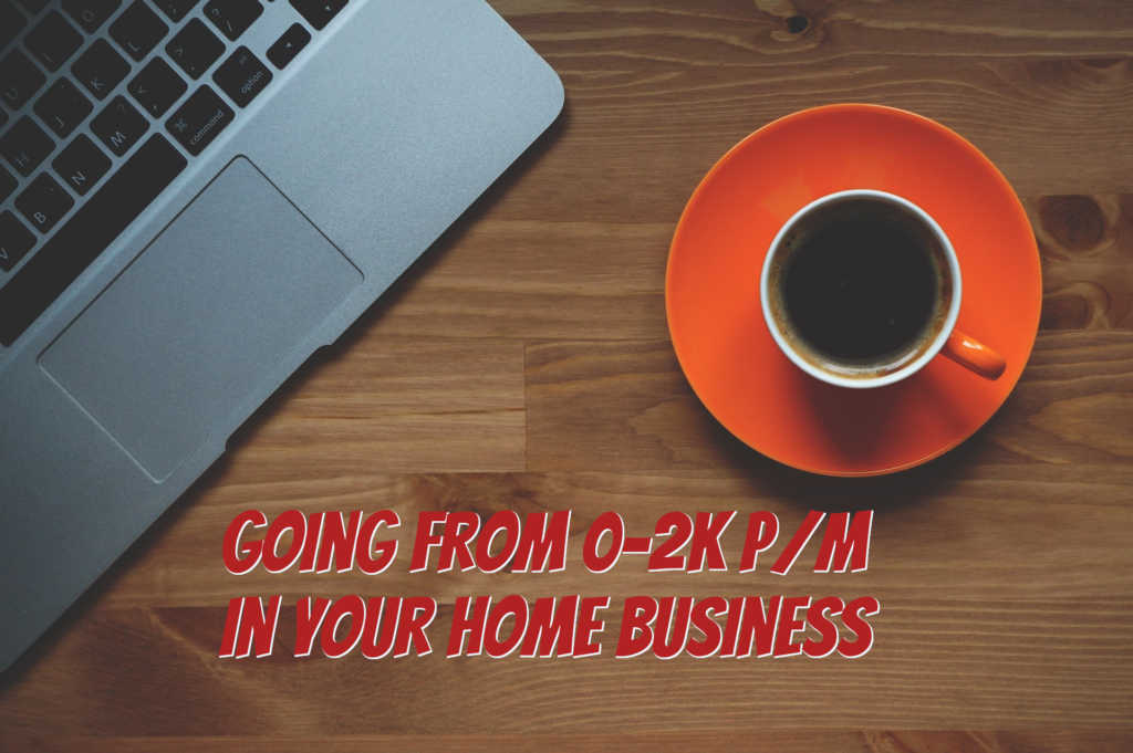 Building Your Network Marketing Business:  From 0-2k p/m