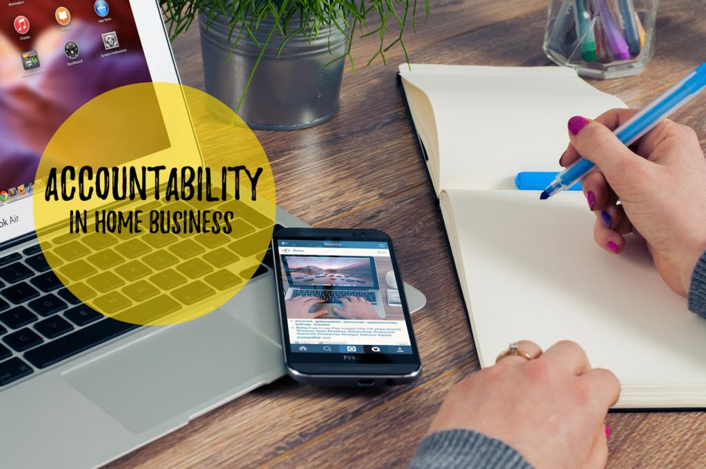 Accountability home business