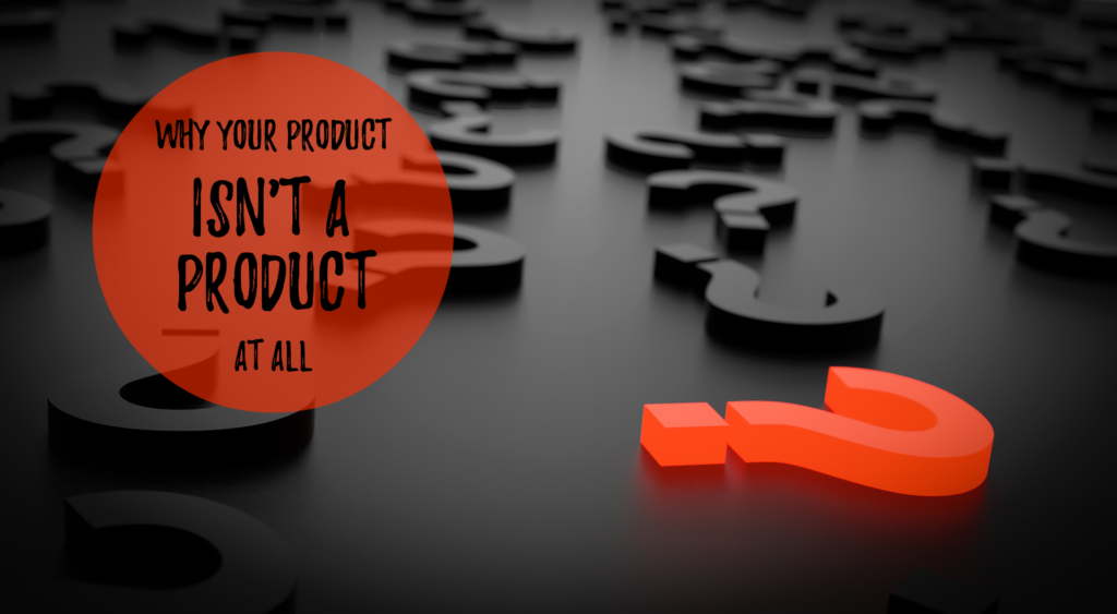 You Should Know Your Real MLM Product…Isn't Even A Product?!