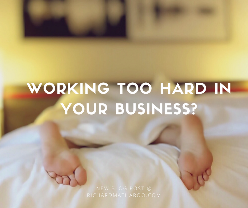 You're Probably Working Too Hard In Your Home Business
