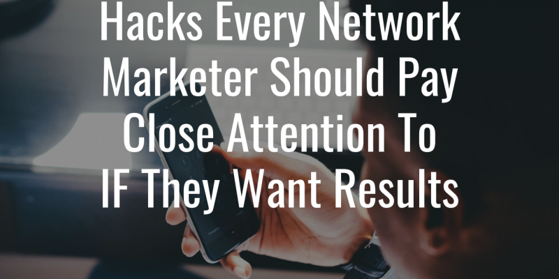 network marketing hacks